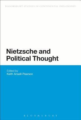 Nietzsche and Political Thought  by  Keith Ansell Pearson