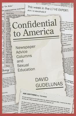 Confidential to America David Gudelunas