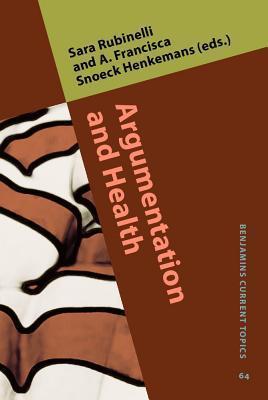 Argumentation and Health Sara Rubinelli