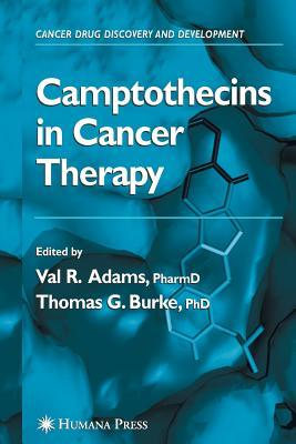 Camptothecins In Cancer Therapy  by  Val R. Adams