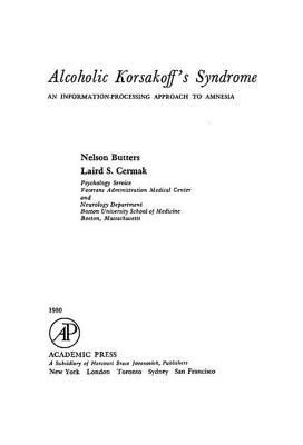 Alcoholic Korsakoffs Syndrome  by  Nelson Butters  Comp