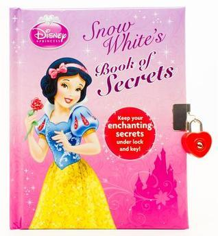 Snow Whites Book of Secrets  by  Samantha Crockford
