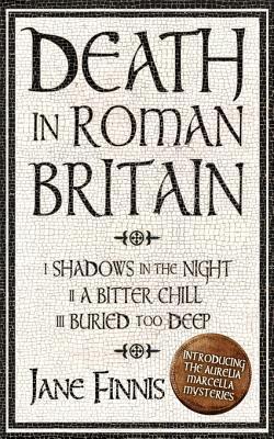 Death in Roman Britain - Box Set Finnis Jane