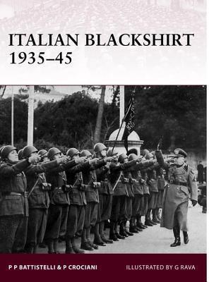Italian Blackshirt 1935-45 Pier Battistelli