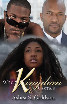 When Kingdom Comes Ashea S. Goldson