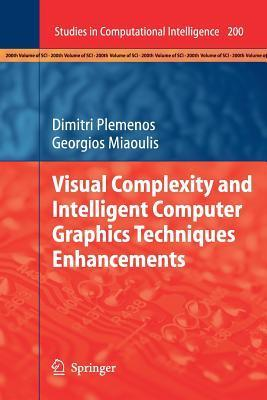 Visual Complexity and Intelligent Computer Graphics Techniques Enhancements Dimitri Plemenos