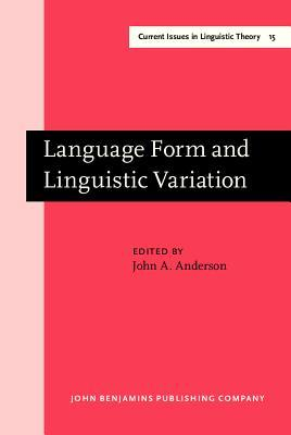 Language Form and Linguistic Variation  by  John Mathieson Anderson