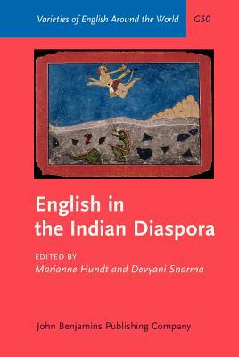 English in the Indian Diaspora  by  Marianne Hundt