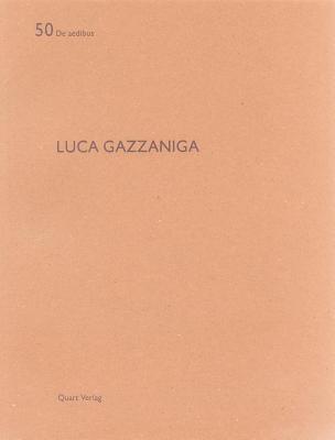 Luca Gazzaniga: de Aedibus 50  by  Kenneth Frampton