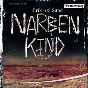 Narbenkind (Victoria Bergmans svaghet, #2)  by  Erik Axl Sund