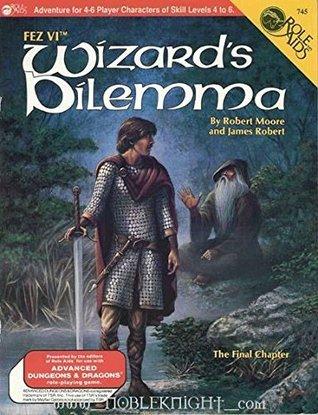 Wizards Dilemma (Fez, #6) James Robert