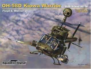 OH-58D Kiowa Warrior - Walk Around Color Series No. 50 Floyd S Werner
