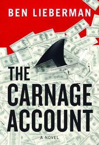 The Carnage Account Ben Lieberman
