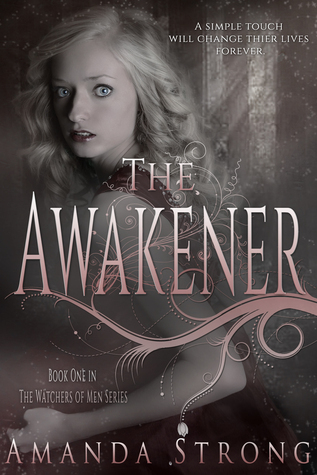 The Awakener  by  Amanda  Strong