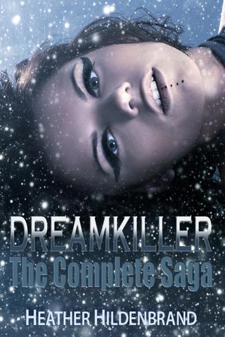 DreamKiller: The Complete Saga Heather Hildenbrand