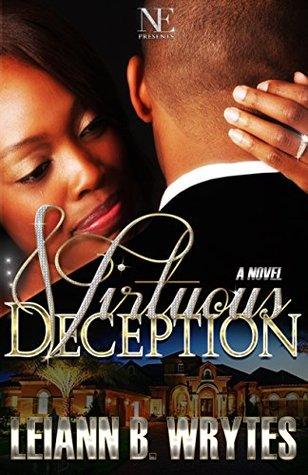 Virtuous Deception  by  Leiann B. Wrytes