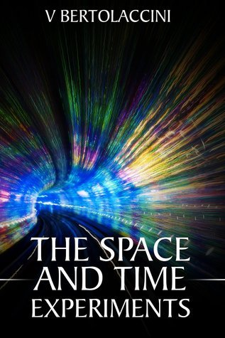 The Space and Time Experiments (Novelette One) V. Bertolaccini