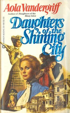 Daughters of the Shining City  by  Aola Vandergriff