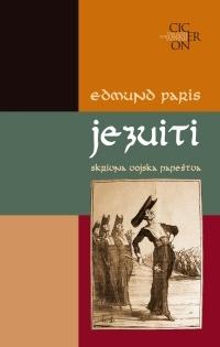 Jezuiti - skrivna vojska papeštva Edmond Paris