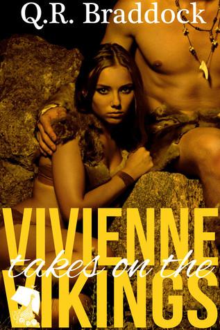 Vivienne Takes On The Vikings  by  Q.R. Braddock