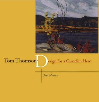 Tom Thomson  by  Joan Murray