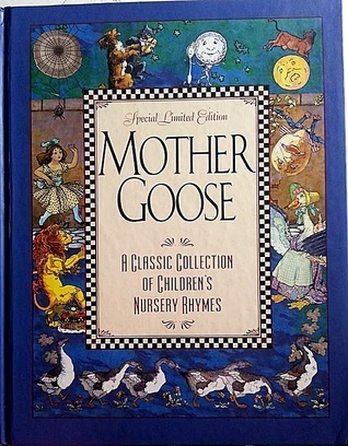 Mother Goose - Special Limited Edition  by  Eulalie Osgood Grover