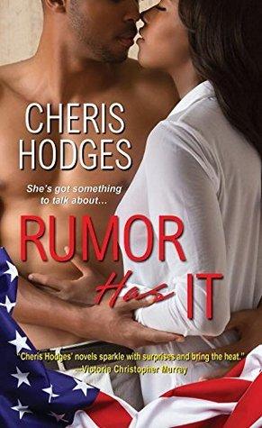 Rumor Has It (Rumor, #1)  by  Cheris Hodges