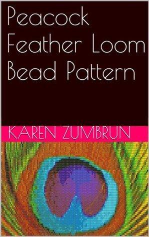 Peacock Feather Loom Bead Pattern  by  Karen Zumbrun
