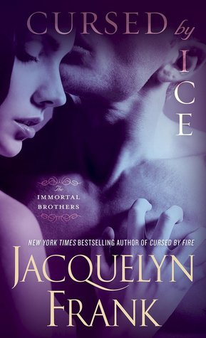 Cursed Ice (Immortal Brothers, #2) by Jacquelyn Frank
