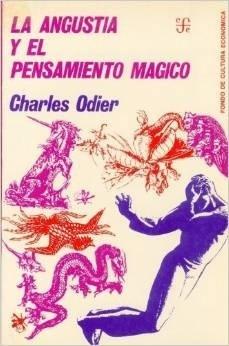 La Angustia y El Pensamiento Magico  by  Charles Odier