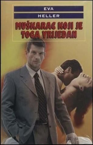 Muškarac koji je toga vrijedan  by  Eva Heller