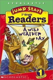 A Wild Weather Day (Jump Start, 1st Grade Reader) Judith Bauer Stamper