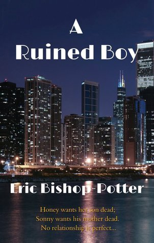 A Ruined Boy  by  Eric Bishop-Potter