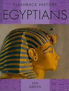 The Facts about the Egyptians. Jen Green  by  Jen Green