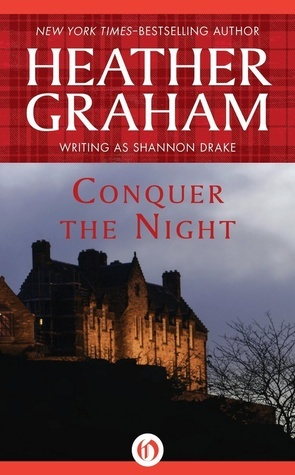 Conquer The Night (Graham Clan, #2)  by  Heather Graham