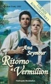 Ritorno a Vermillion  by  Ana Seymour