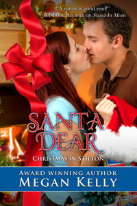 Santa Dear (Christmas in Stilton, #1)  by  Megan Kelly