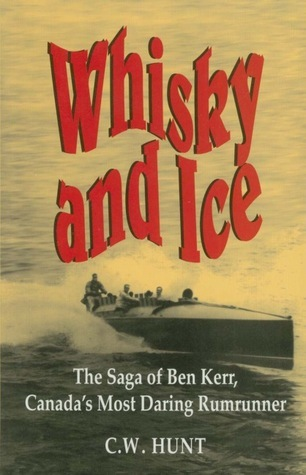 Whisky and Ice  by  C.W. Hunt