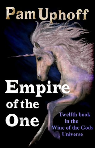 Empire of the One  by  Pam Uphoff