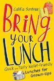 Bring your own lunch Califia Suntree