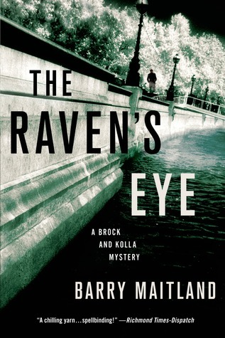 The Ravens Eye: A Brock and Kolla Mystery  by  Barry Maitland
