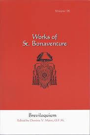 Breviloquium (Works of St. Bonaventure Volume IX) Bonaventure