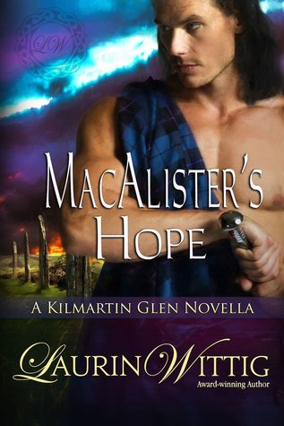 MacAlisters Hope (Kilmartin Glen, #1.5)  by  Laurin Wittig