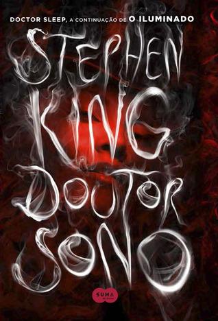 Doutor Sono (The Shining #2) Stephen King
