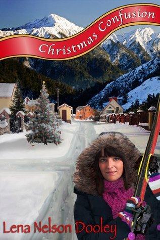 Christmas Confusion Lena Nelson Dooley