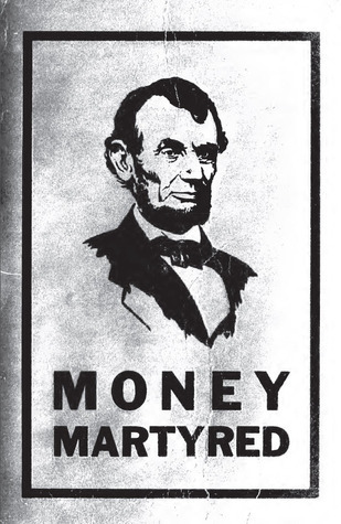 Lincoln money martyred  by  Fabius Melton Butler