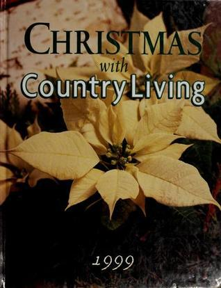 Christmas With Country Living 1999 Country Living Magazine
