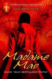 Madame Mao: Sang Iblis Bertulang Putih  by  Anchee Min