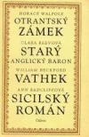 Otrantský zámek Starý anglický baron Vathek Sicilský román Horace Walpole