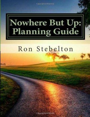 Nowhere But Up Ron Stebelton